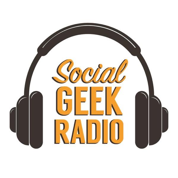 Social Geek Radio podcast show image