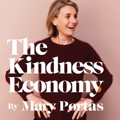 The Kindness Economy:Mary Portas