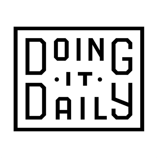 Doing it Daily Podcast