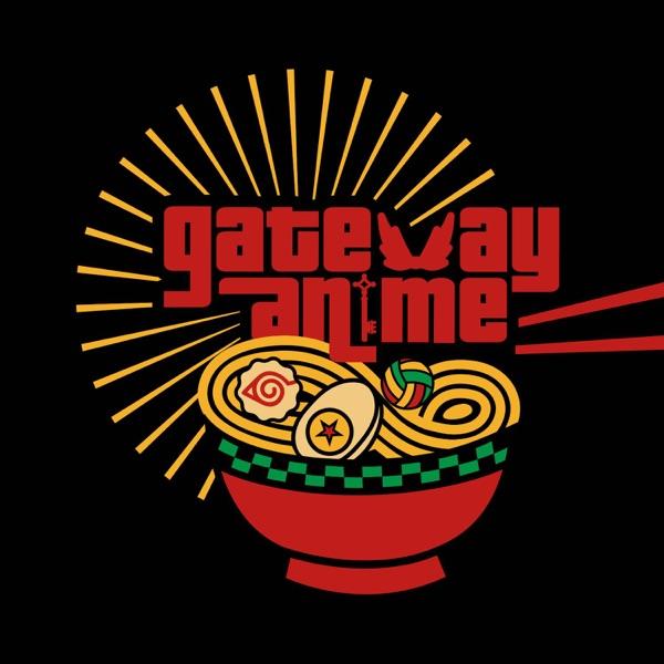 Gateway Anime Podcast Artwork