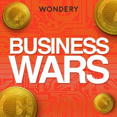 Business Wars:Wondery