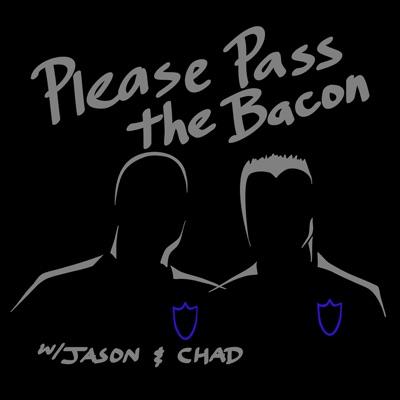 Please Pass the Bacon