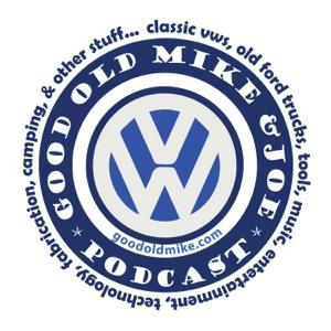 Good Old Mike & Joe Podcast