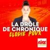 La drôle de chronique - Elodie Poux