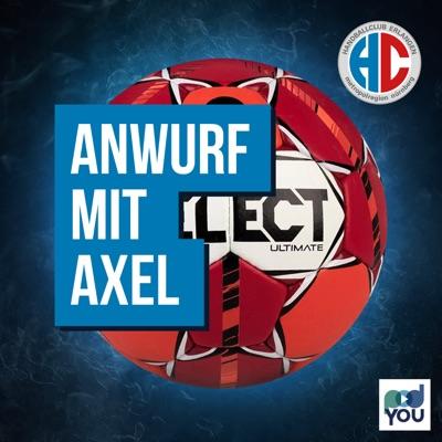 Anwurf mit Axel - der HC Erlangen Podcast