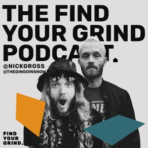 Find Your Grind Podcast