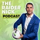 The Raider Nick Podcast