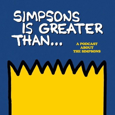 Simpsons Is Greater Than...