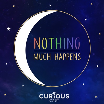 Nothing much happens; bedtime stories to help you sleep:Curiouscast