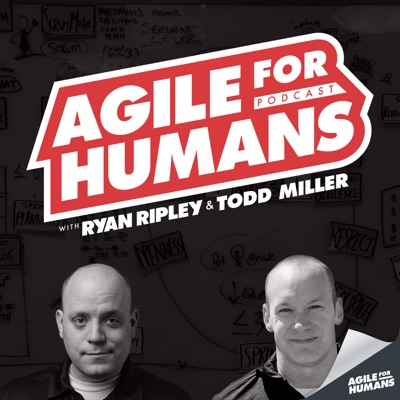 Agile for Humans with Ryan Ripley:Agile for Humans, LLC