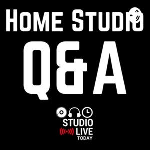 Home Studio Q&A