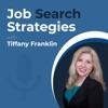 Job Search Strategies with Tiffany Franklin artwork