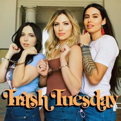 Trash Tuesday w/ Annie, & Esther, & Khalyla:Khalyla Kuhn, Annie Lederman, Esther Povitsky, 7EQUIS
