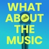 What About The Music artwork