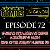 Star Wars: Comics In Canon - Ep 72: Vader Vs Qi'ra, Boba Vs Chewie & Zuckuss vs 4-LOM (War Of The Bounty Hunters #3)