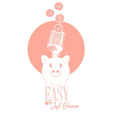 EASY by Just Briana