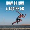 How To Run A Faster 5K? artwork