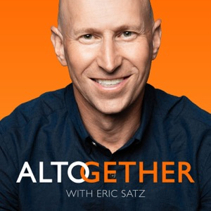 The Altogether Show with Eric Satz