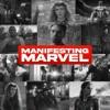 Manifesting Marvel Podcast artwork