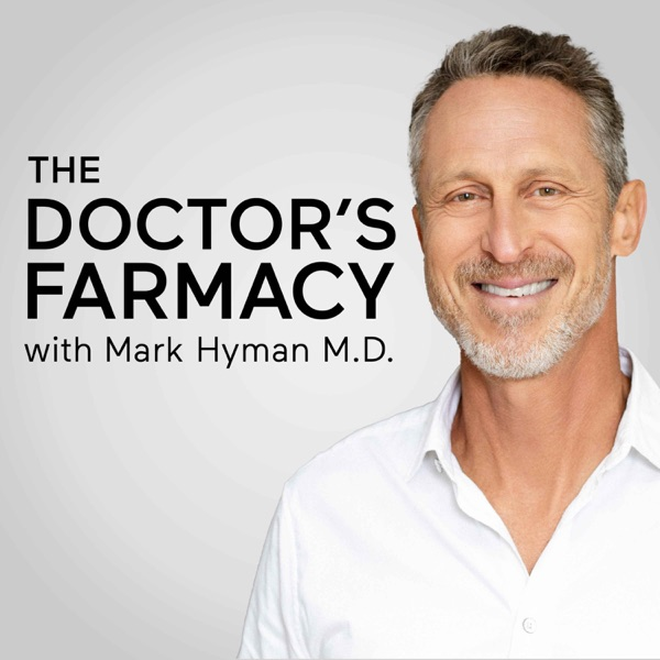 The Doctor's Farmacy with Mark Hyman, M.D. image