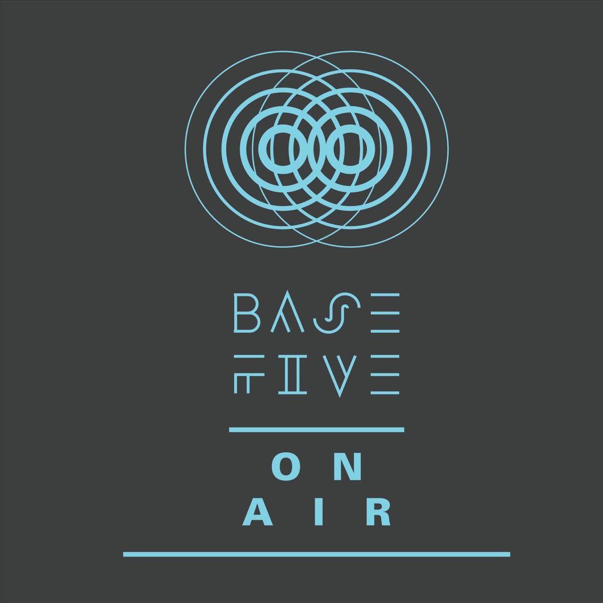 Basefive on air