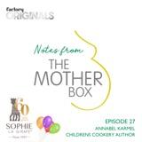 Episode 27 : Annabel Karmel (Children's Cookery Author)