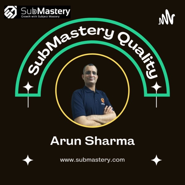 SubMastery Quality - For Automotive & Manufacturig Professionals Artwork
