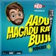 Aadu Magadu Ra Bujji - Red FM Telugu Originals