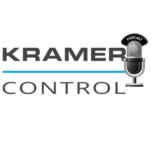 Kramer Control Podcast