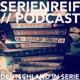 Serienreif-Podcast
