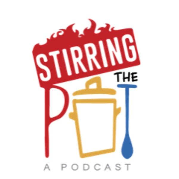Stirring The Pot: A Podcast Artwork