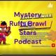 Mystery Ruffs Brawl Stars Podcast
