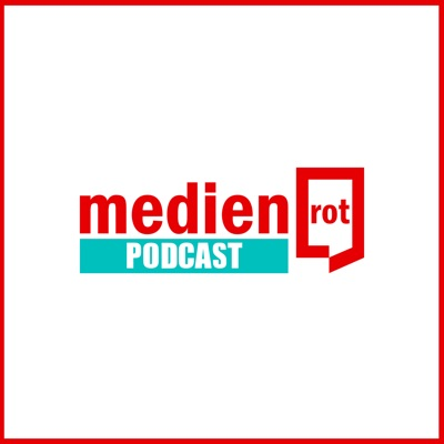 medienrot - Podcast in Sachen PR & Kommunikation