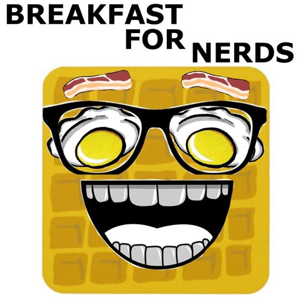 Breakfast For Nerds