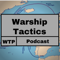Warship Tactics Podcast