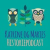 Katrine & Maries Historiepodcast artwork