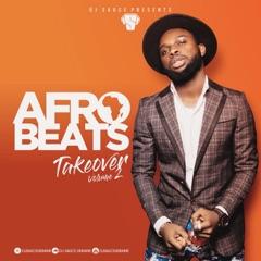 AFROBEATS TAKEOVER - DJ SAUCE