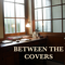 Between The Covers : Author Interviews : Today's Best Writers in Fiction, Nonfiction & Poetry -host David Naimon KBOO 90.7FM