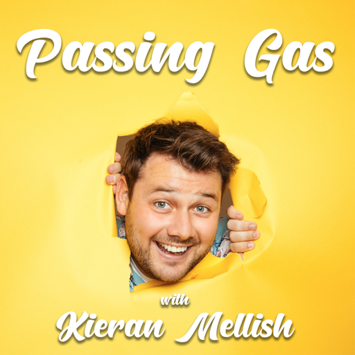 Cover image of Passing Gas with Kieran Mellish
