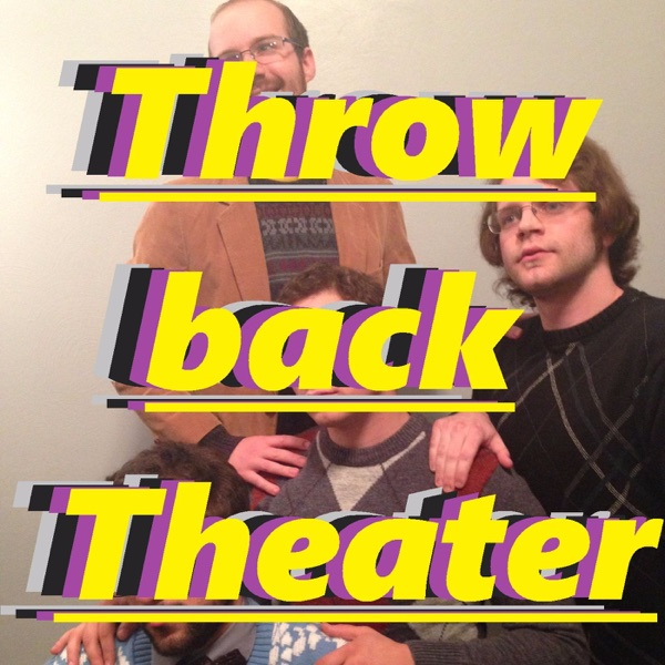 Throwback Theater