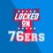 Locked on Sixers