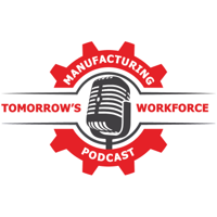 Manufacturing Tomorrow's Workforce podcast