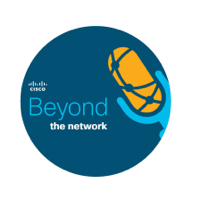 Beyond the Network with Cisco IT podcast