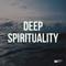 Deep Spirituality