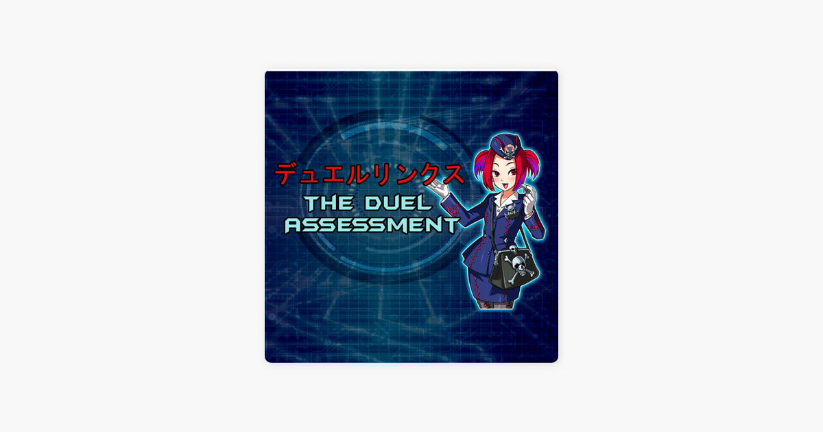 The Duel Assessment on Apple Podcasts