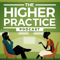 The Higher Practice Podcast for Mental Health Providers