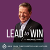 Lead to Win with Michael Hyatt - Michael Hyatt & Company