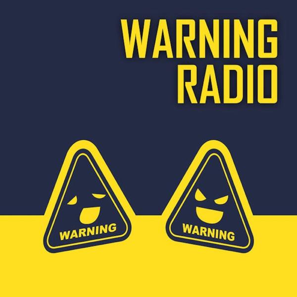 WARNING!!RADIO/ワーニングラジオ
