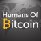 Humans of Bitcoin