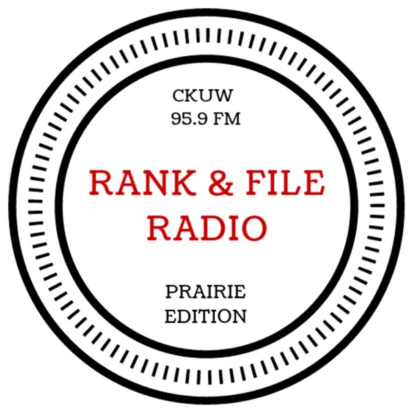Rank & File Radio - Prairie Edition